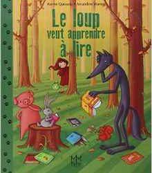 le-loup-veut-apprendre-a-lire