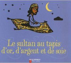 le-sultan-au-tapis-dor-dargent-et-de-soie