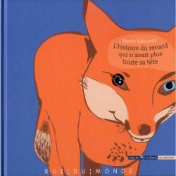 lhistoire-du-renard-qui-navait-plus-toute-sa-tete