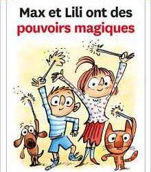 max-et-lili-ont-des-pouvoirs-magiques