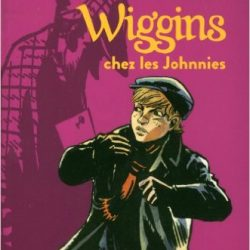 wiggings-chez-les-johnnies