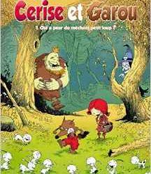 cerise-et-garou-1-qui-a-peur-du-mechant-petit-loup