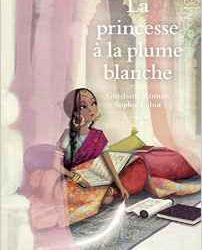 la-princesse-a-la-plume-blanche