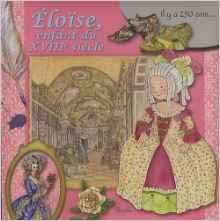 Éloïse, enfant du XVIIIème siècle