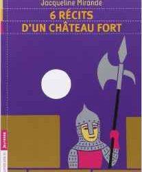 6-recits-dun-chateau-fort