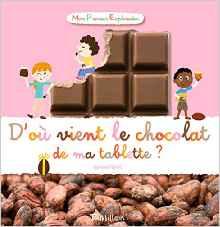 D'où vient le chocolat de ma tablette