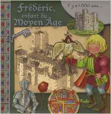 Frédéric, enfant du Moyen Age