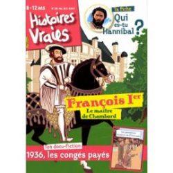 Histoires vraies François premier, le maître de Chambord.