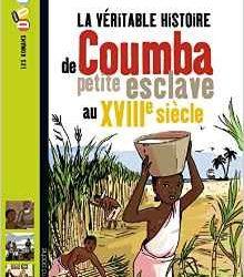 la-veritable-histoire-de-coumba-petite-esclave-au-xviiie-siecle