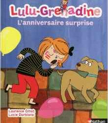 L'anniversaire surprise de Lulu-Grenadine