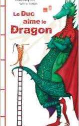 le-duc-aime-le-dragon