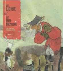 Le lièvre et le roi dragon