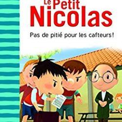 Le petit Nicolas - Pas de pitié pour les cafteurs