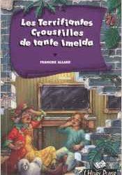 Les terrifiantes croustilles de tante Imelda