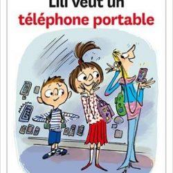 Liliane veut un telephone portable.