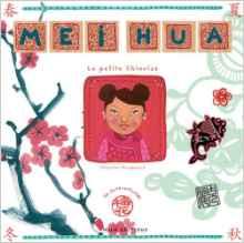 Mei Hua la petite Chinoise