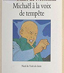 Michaël à la voix de tempête