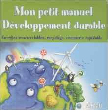 Mon petit manuel de Développement durable
