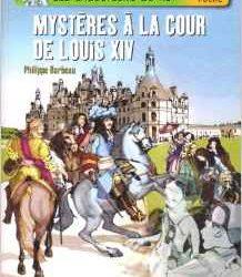 mysteres-a-la-cour-de-louis-xiv