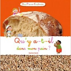 Qu'y-a-t'il dans mon pain