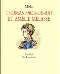 Thomas Face-de-rat et Amélie Mélasse