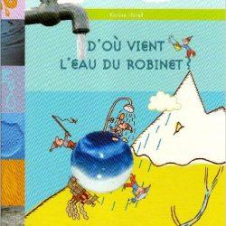 Documentaire page 4 rallye lecture en ligne - L eau du robinet ou l eau en bouteille ...