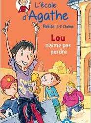 Ecole d'Agathe (L') - Lou n'aime pas perdre