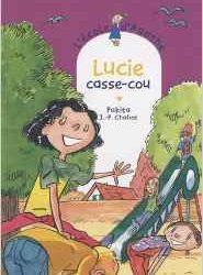 Ecole d'Agathe (L') - Lucie casse-cou