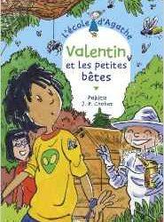 Ecole d'Agathe (L') - Valentin et les petites bêtes