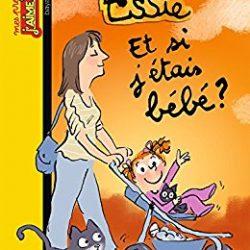 Essie, Et si j'étais bébé