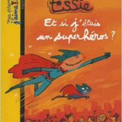Essie, Et si j'étais un superhéros