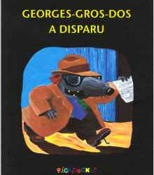 Georges-Gros-Dos a disparu