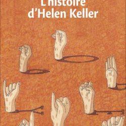 L-histoire-d-Helen-Keller
