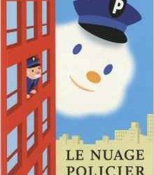 LE NUAGE POLICIER