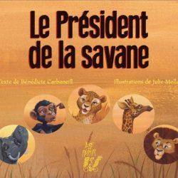 Le président de la savane