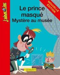 Le prince masqué - Mystère au musée