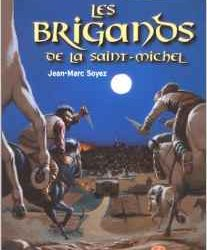 Les brigands de la Saint Michel