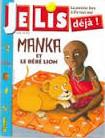Manka et le bébé lion Je lis déjà
