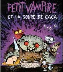 Petit vampire et la soupe de caca