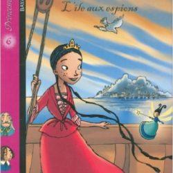 Princesse Zélina - L'île aux espions