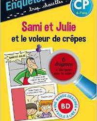 Sami et Julie et le voleur de crêpes