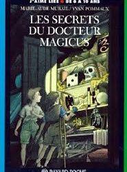 Secrets du docteur Magicus (Les)