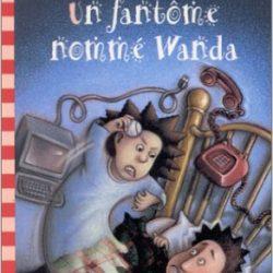 Un fantôme nommé Wanda