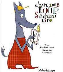 Cherchons loup sachant lire