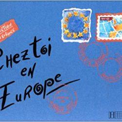 Chez toi en Europe