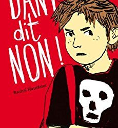 Dany dit non!