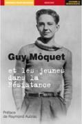 Guy Môquet repères pour l'histoire