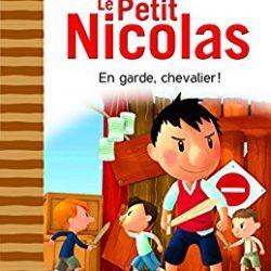 Le Petit Nicolas En garde, Chevalier!