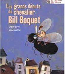 Les grands débuts du chevalier Bill Boquet