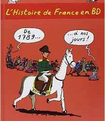 L'histoire de France en BD de 1789 à nos jours !